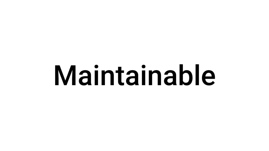 Maintainable