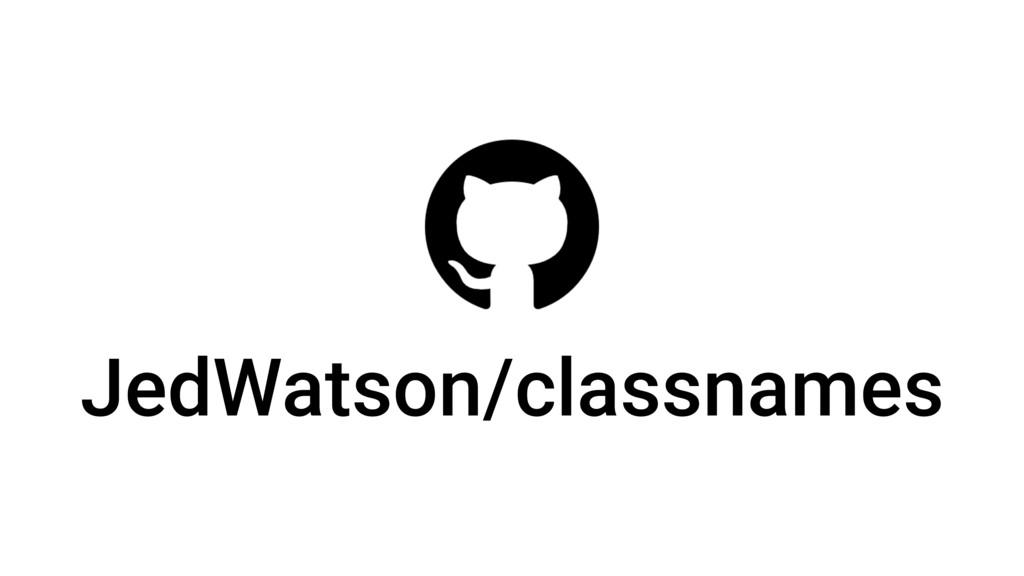 JedWatson/classnames