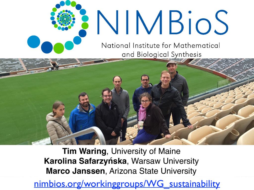 nimbios.org/workinggroups/WG_sustainability Tim...