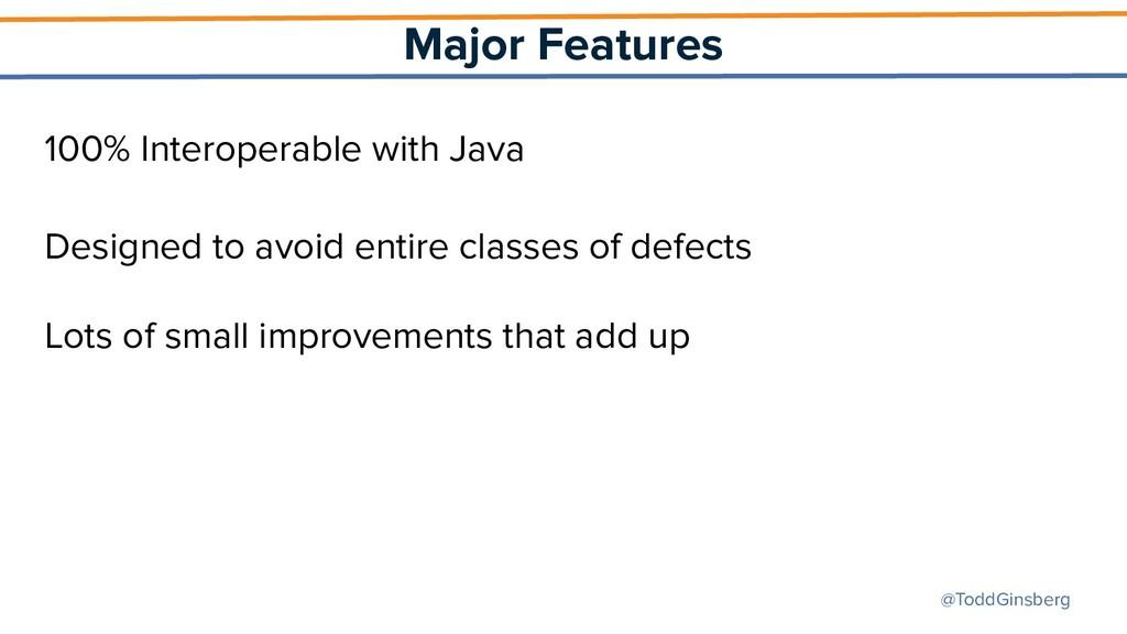 @ToddGinsberg Major Features 100% Interoperable...