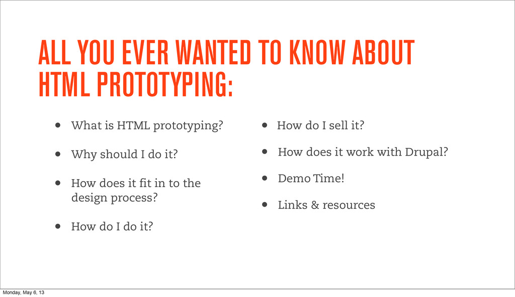 ALL YOU EVER WANTED TO KNOW ABOUT HTML PROTOTYP...
