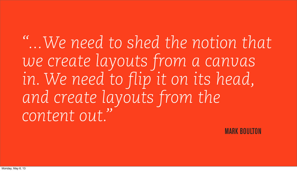 """""""...We need to shed the notion that we create l..."""