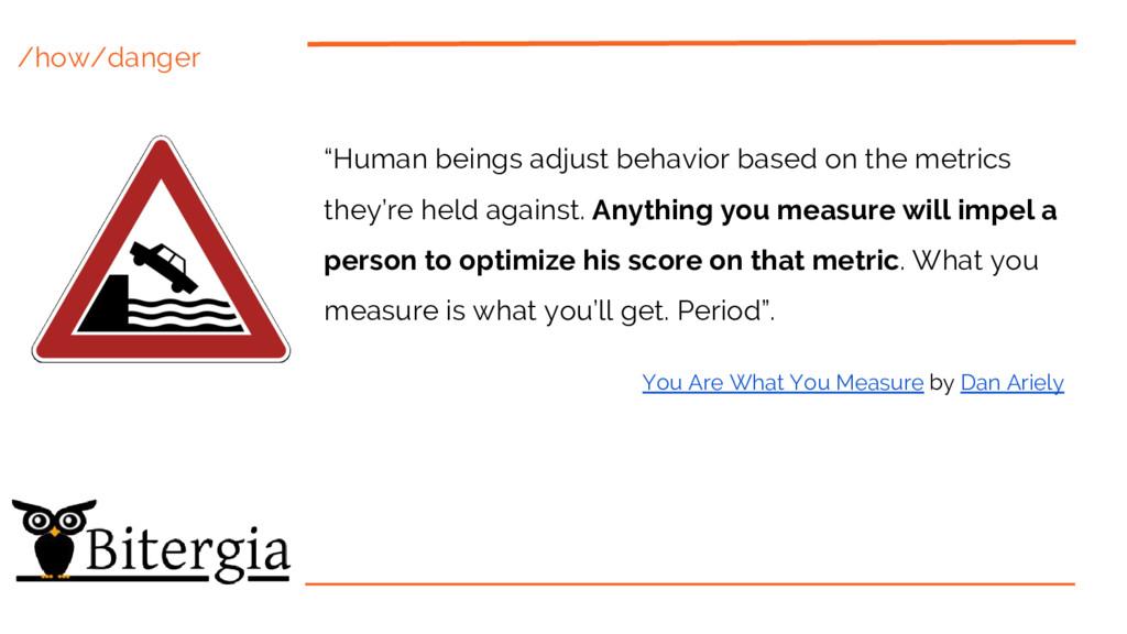 "/how/danger ""Human beings adjust behavior based..."