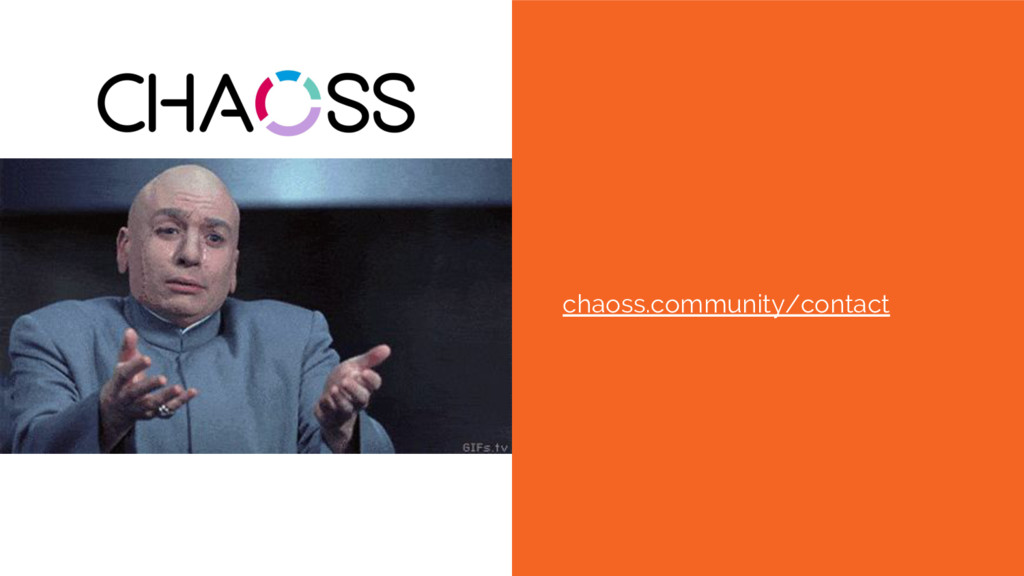 Join us! chaoss.community/contact
