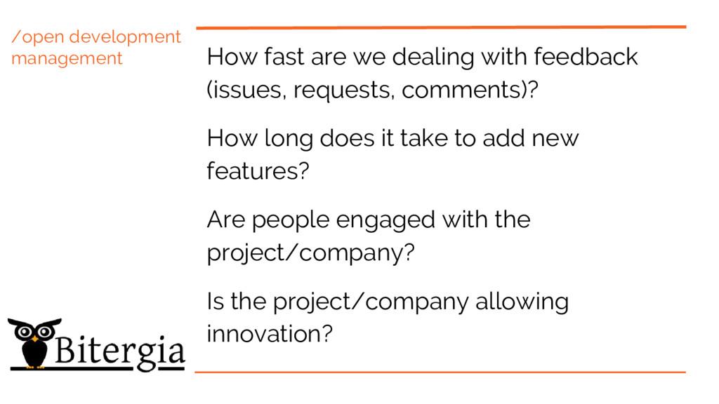 /open development management How fast are we de...