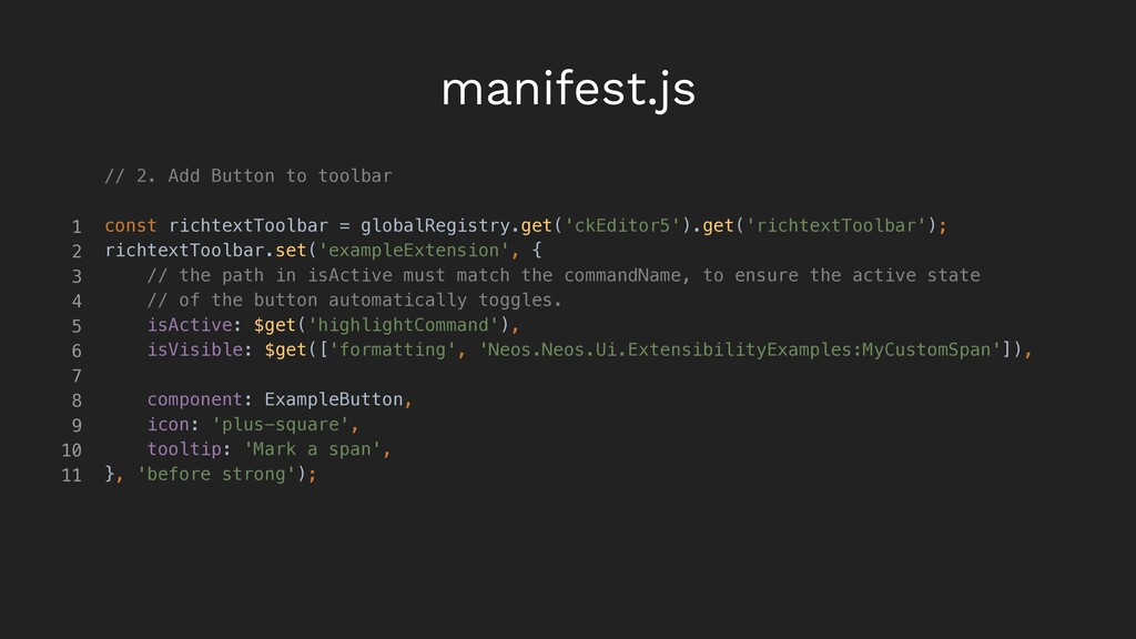 manifest.js // 2. Add Button to toolbar const r...