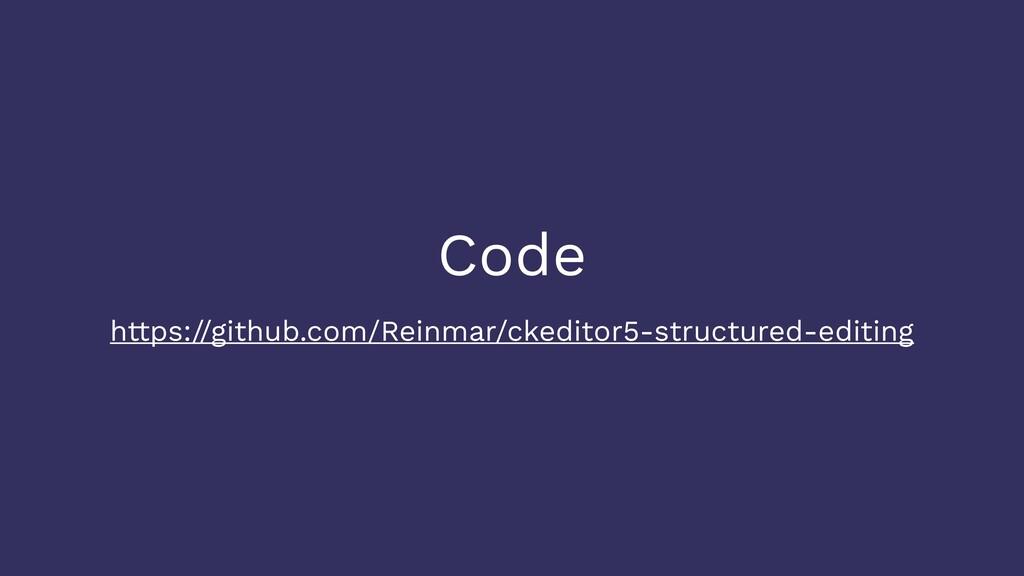 Code https://github.com/Reinmar/ckeditor5-struc...