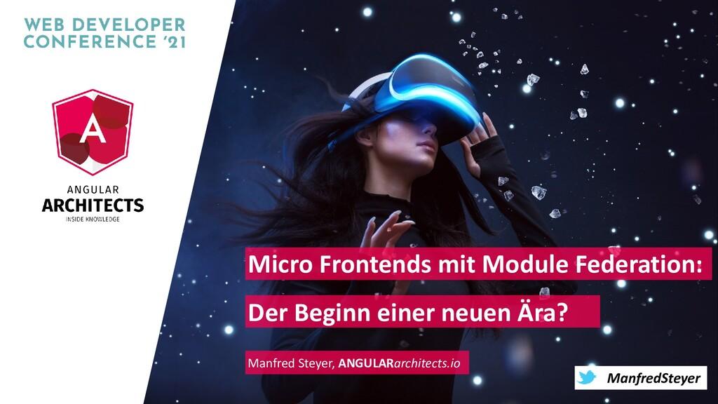 @ManfredSteyer ManfredSteyer Micro Frontends mi...