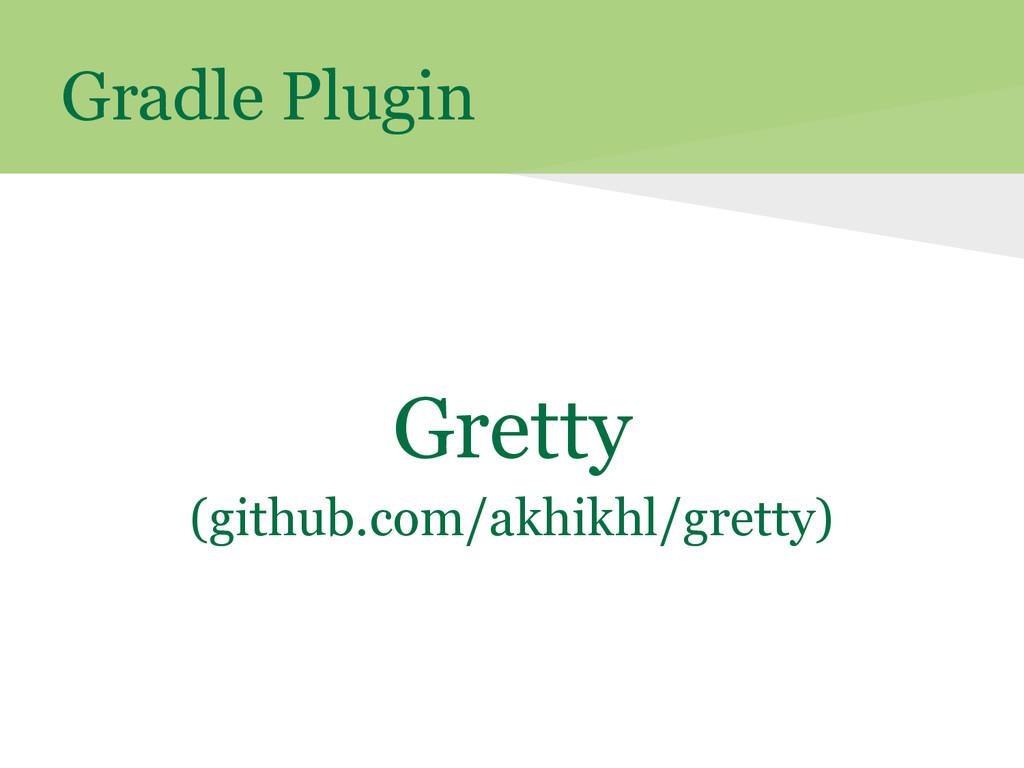 Gradle Plugin Gretty (github.com/akhikhl/gretty)