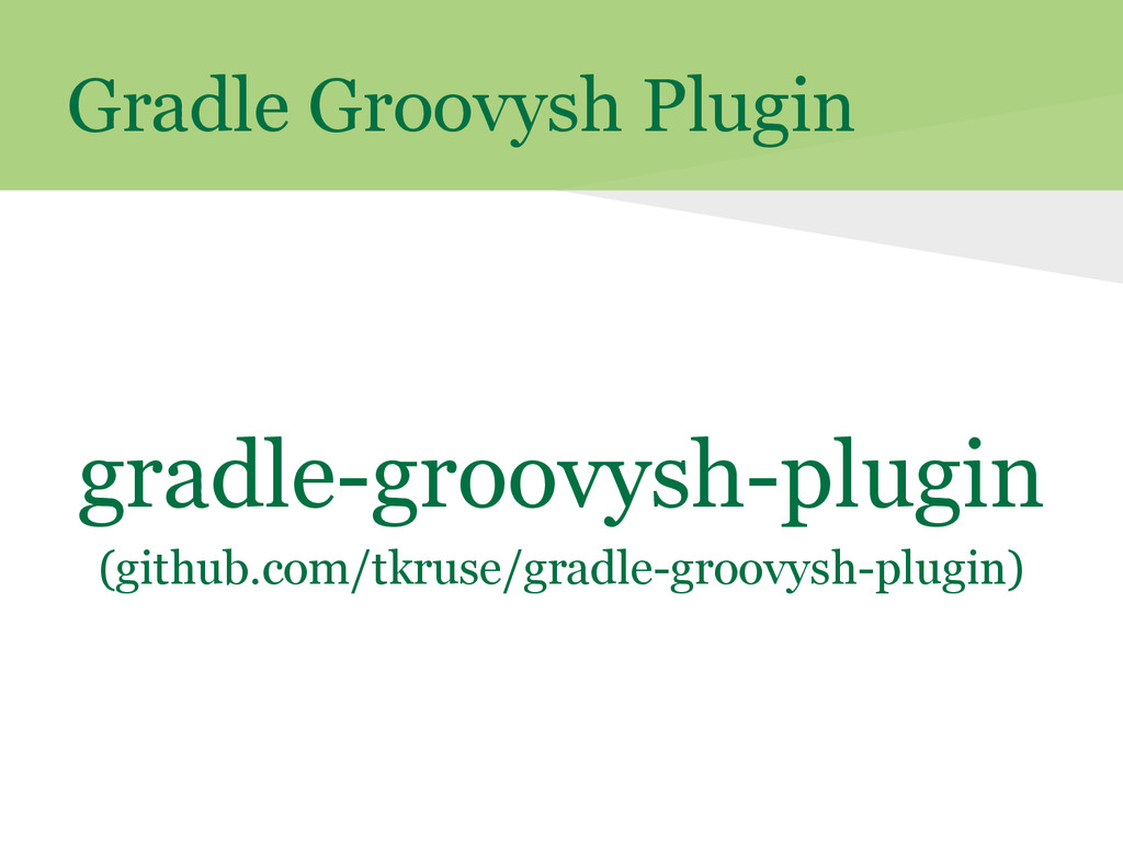 Gradle Groovysh Plugin gradle-groovysh-plugin (...