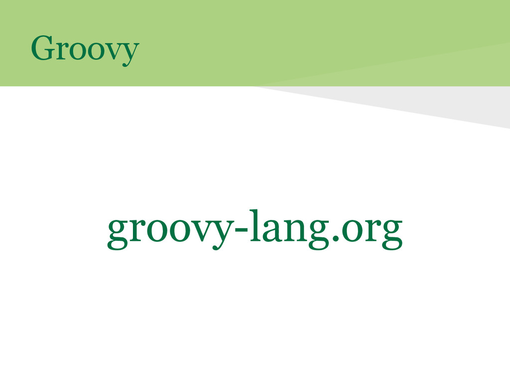 Groovy groovy-lang.org