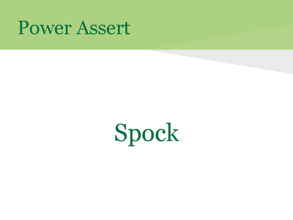 Power Assert Spock