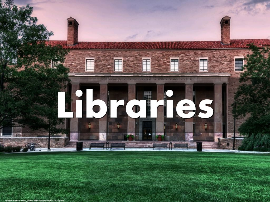 Libraries cc: Max and Dee - https://www.flickr....
