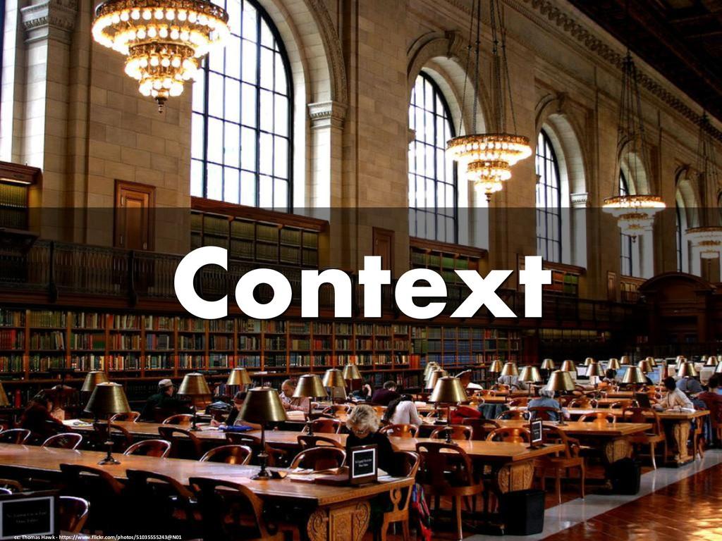 Context cc: Thomas Hawk - https://www.flickr.co...