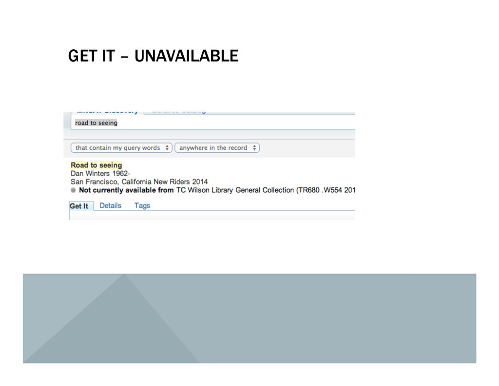 GET IT – UNAVAILABLE