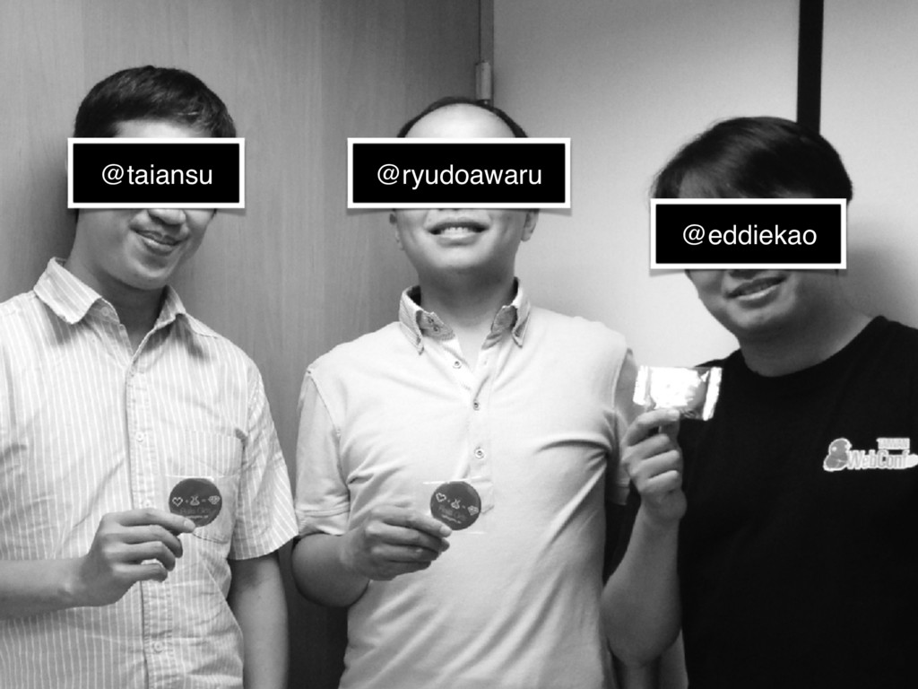 @eddiekao @ryudoawaru @taiansu