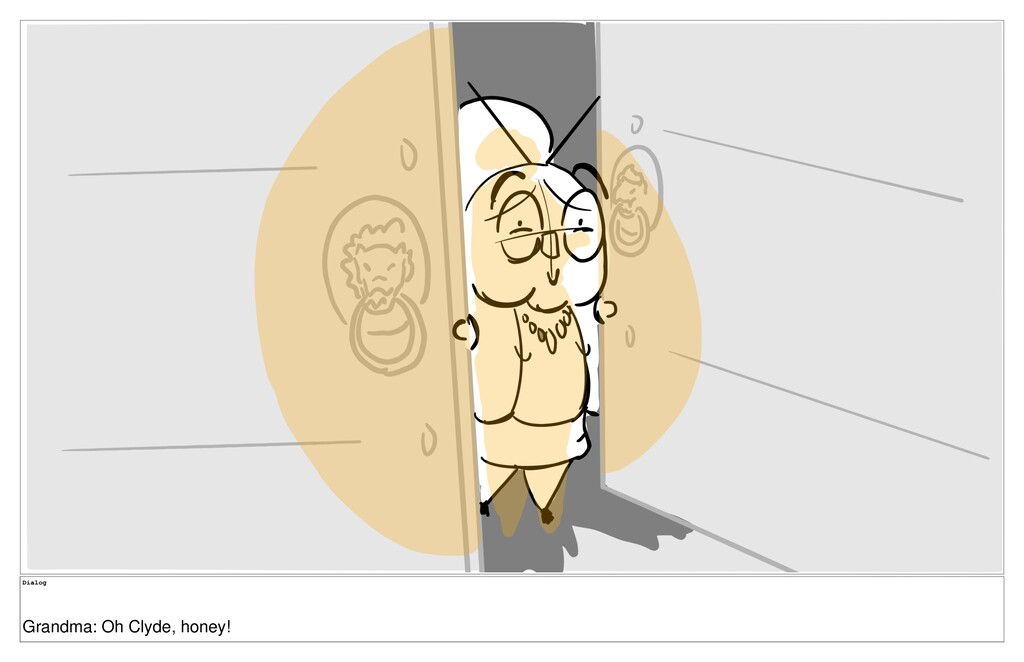 Dialog Grandma: Oh Clyde, honey!