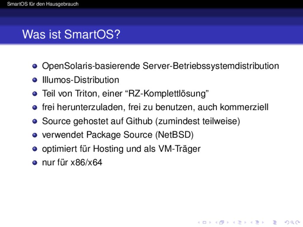 SmartOS für den Hausgebrauch Was ist SmartOS? O...