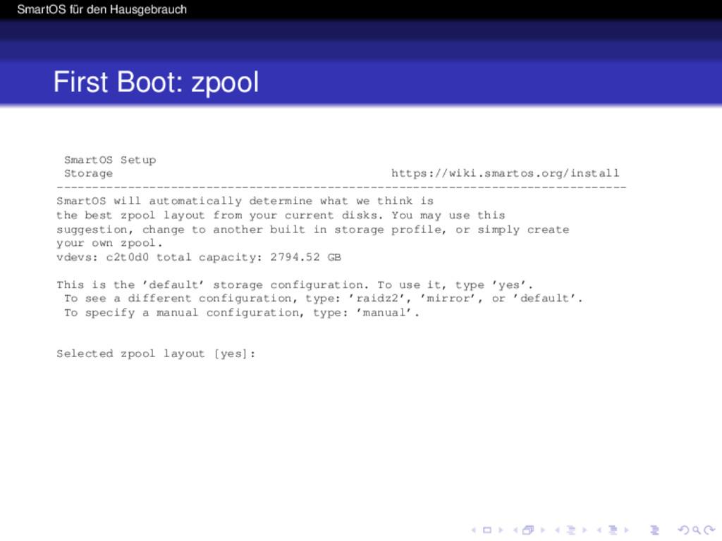 SmartOS für den Hausgebrauch First Boot: zpool ...