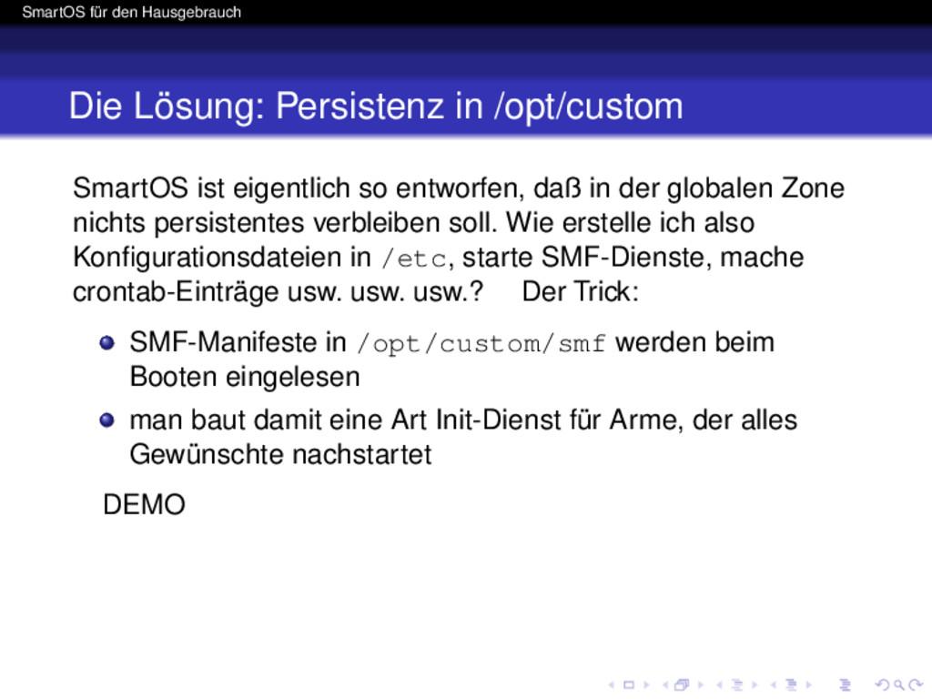 SmartOS für den Hausgebrauch Die Lösung: Persis...