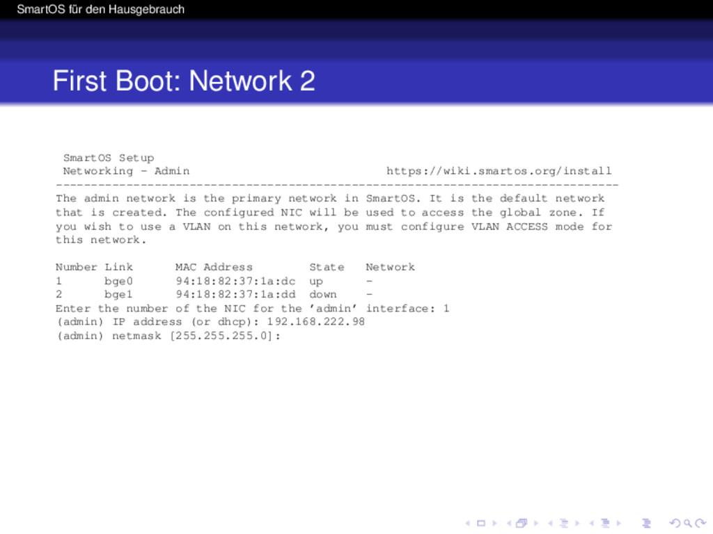 SmartOS für den Hausgebrauch First Boot: Networ...