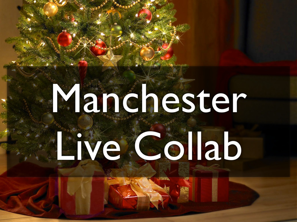 Manchester Live Collab