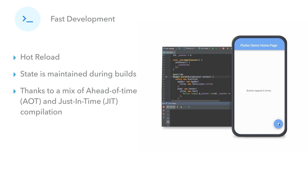 Fast Development ▸ Hot Reload ▸ State is mainta...