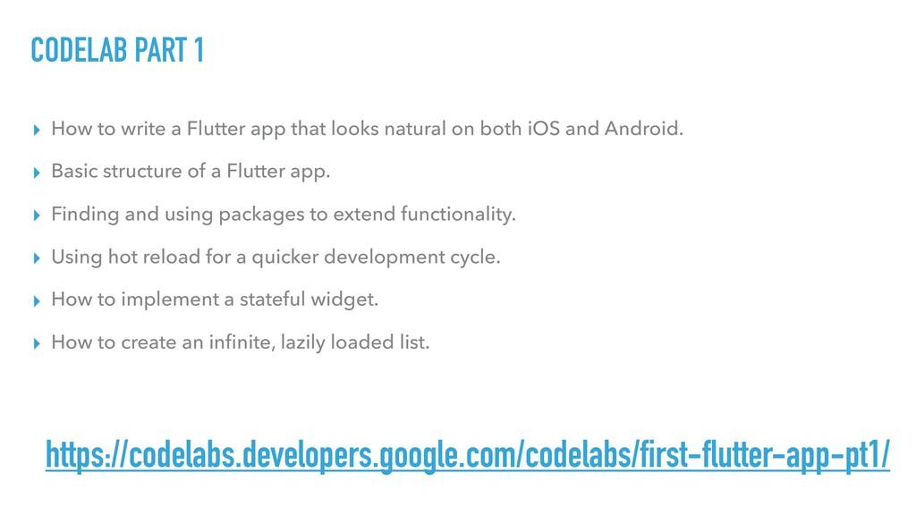 CODELAB PART 1 ▸ How to write a Flutter app tha...