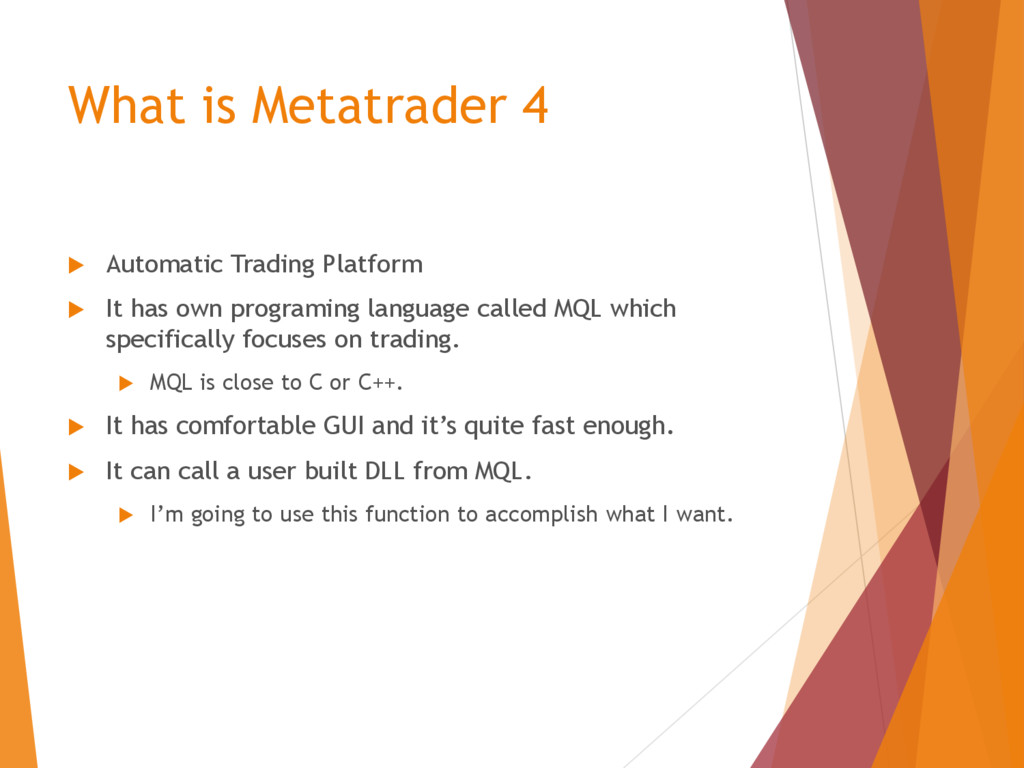 What is Metatrader 4  Automatic Trading Platfo...