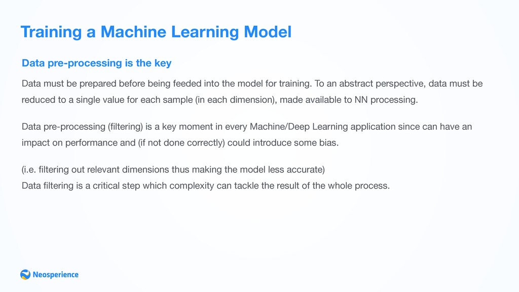 Data pre-processing is the key Training a Machi...