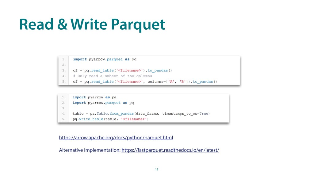 Read & Write Parquet 17 https://arrow.apache.or...
