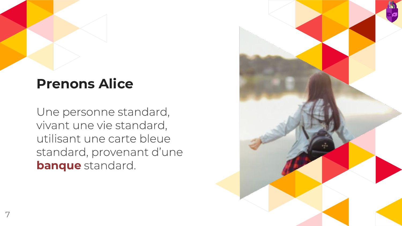 Prenons Alice banque 7