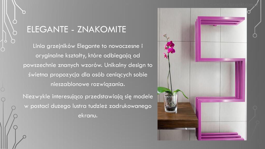 ELEGANTE - ZNAKOMITE Linia grzejników Elegante ...