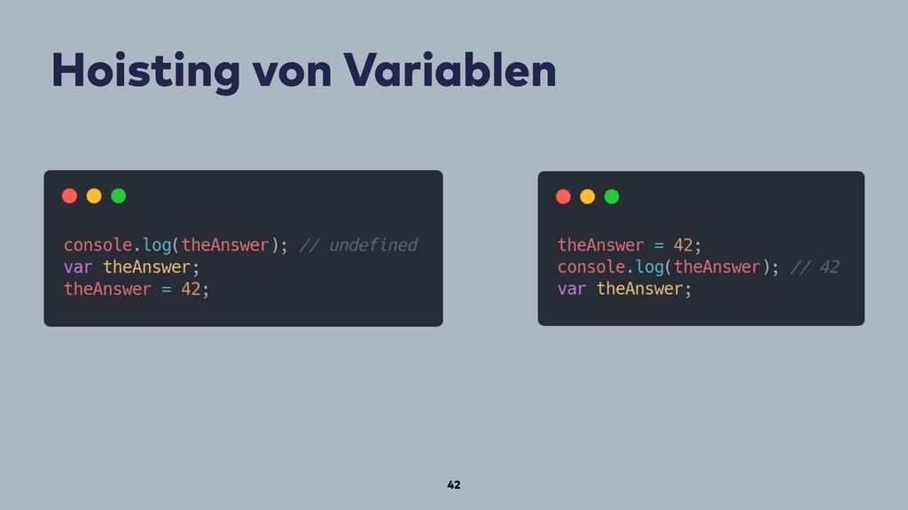 Hoisting von Variablen 42