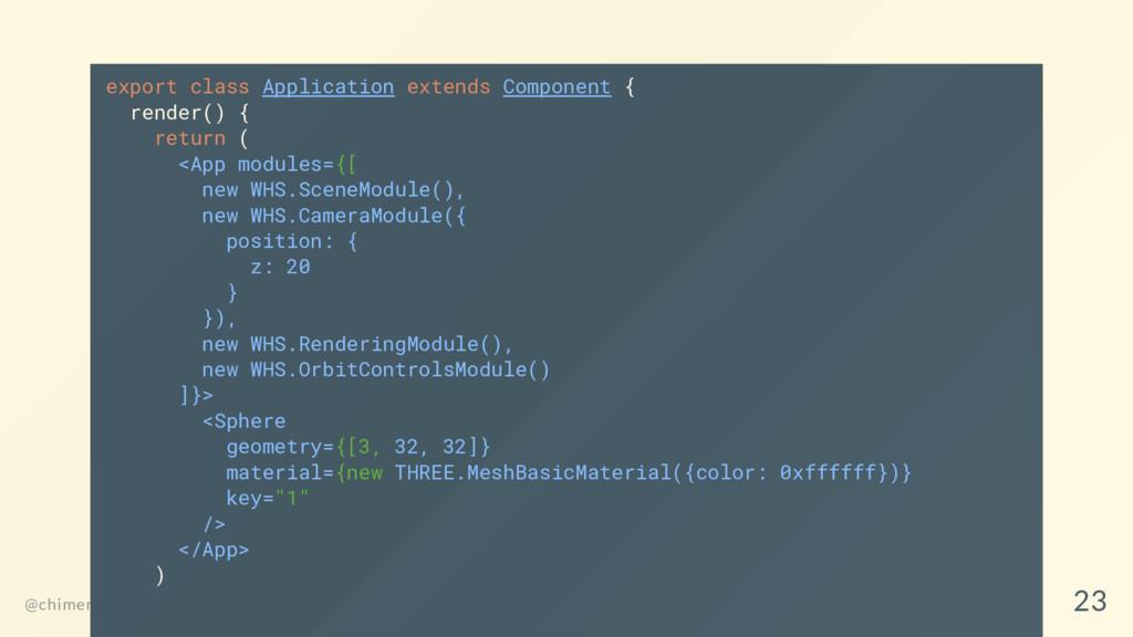 export class Application extends Component { re...