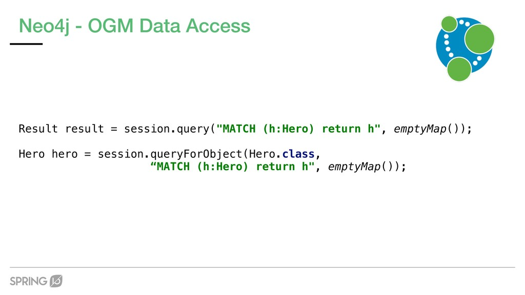 Neo4j - OGM Data Access Result result = session...
