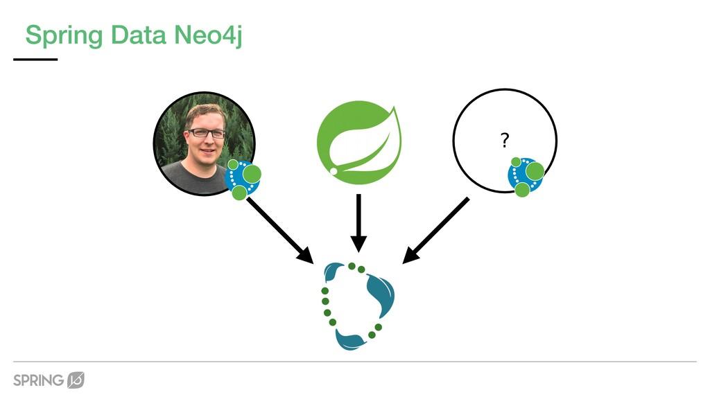 ? Spring Data Neo4j