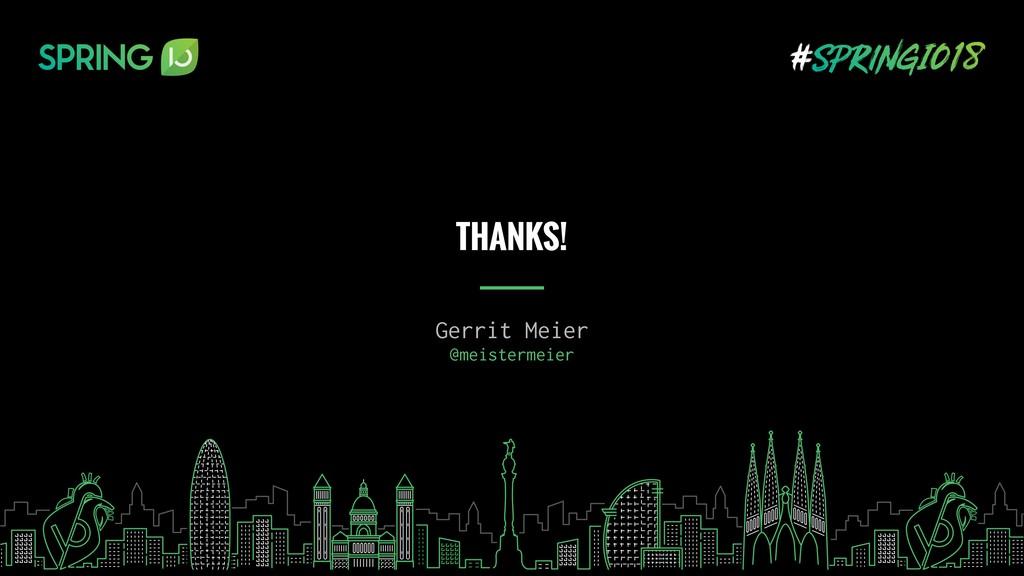Gerrit Meier @meistermeier THANKS!