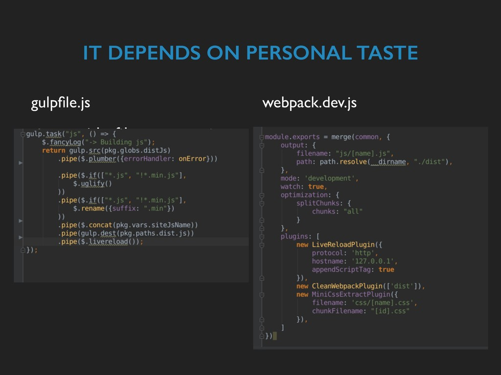 IT DEPENDS ON PERSONAL TASTE gulpfile.js ▸ get r...