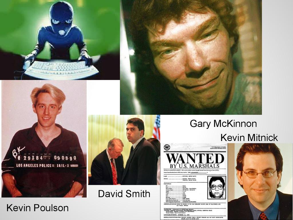 Kevin Poulson Kevin Mitnick Gary McKinnon David...
