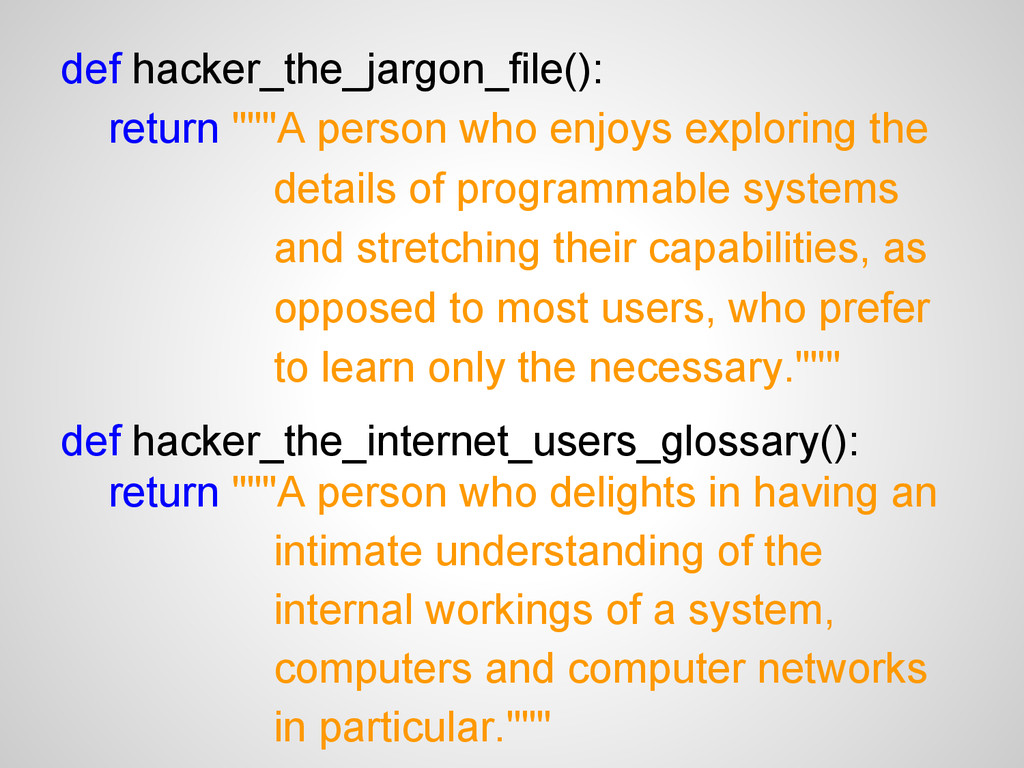 "def hacker_the_jargon_file(): return """"""A perso..."