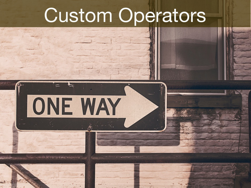 Custom Operators