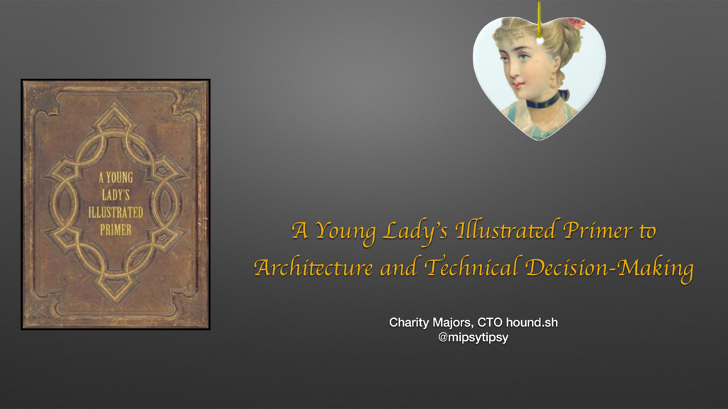 A Young Lady's Illustrated Primer to Architectu...