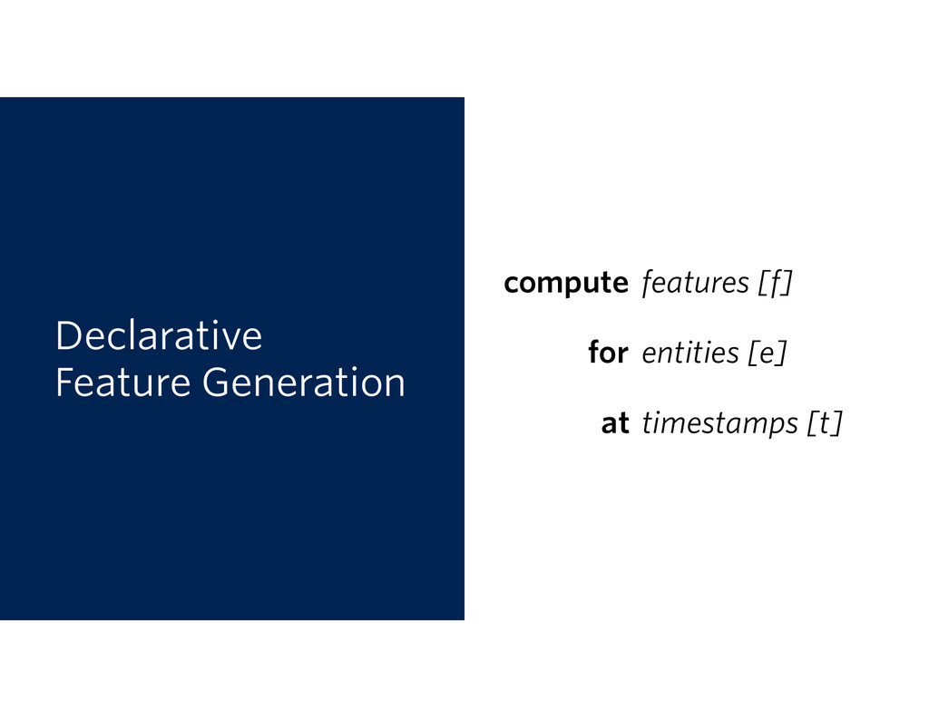 Declarative Feature Generation compute for at ...