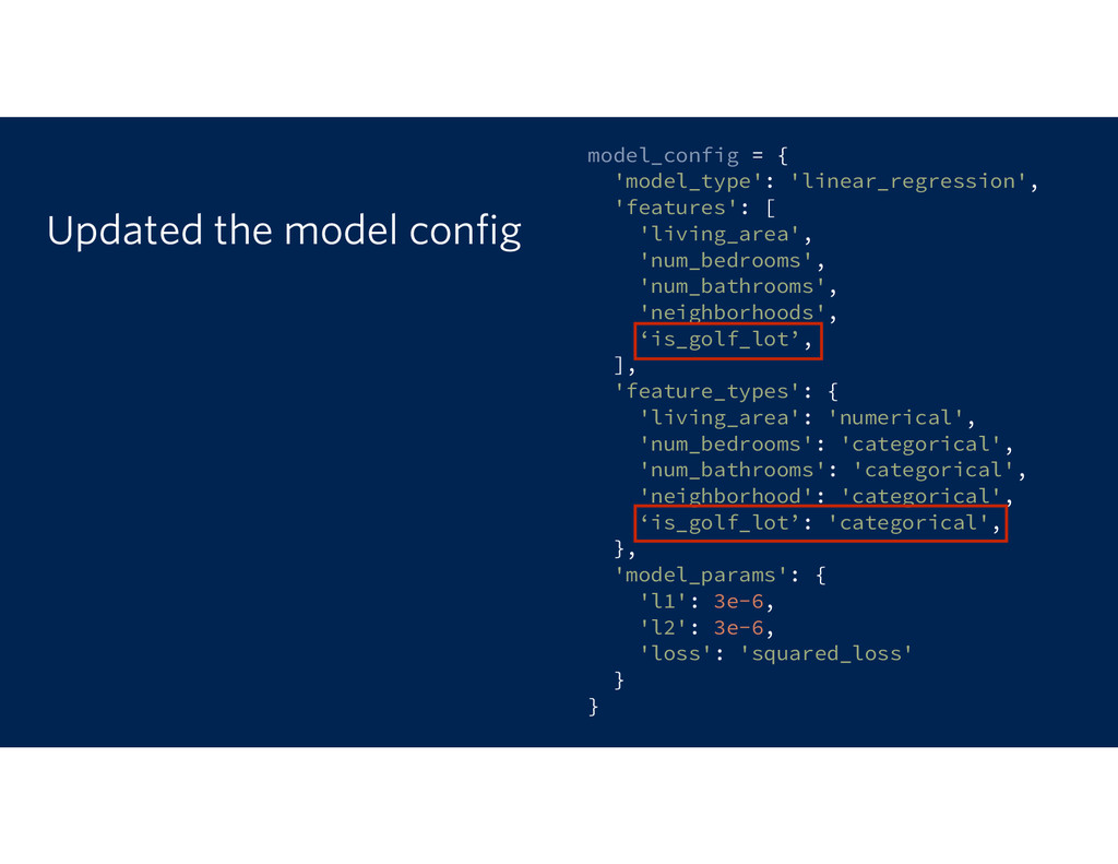 Updated the model config model_config = { 'mode...