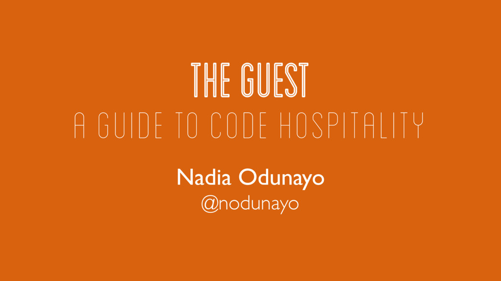 THE GUEST Nadia Odunayo A GUIDE TO CODE HOSPITA...