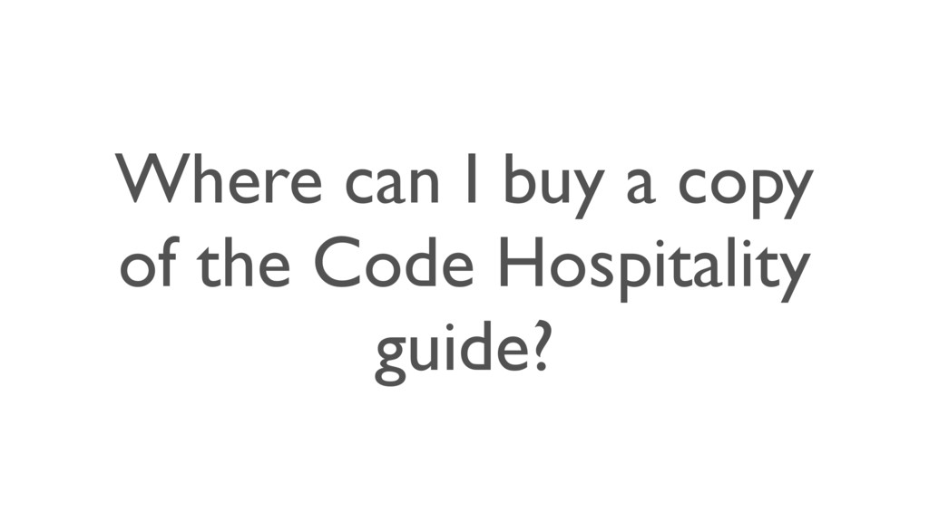 Where can I buy a copy of the Code Hospitality ...