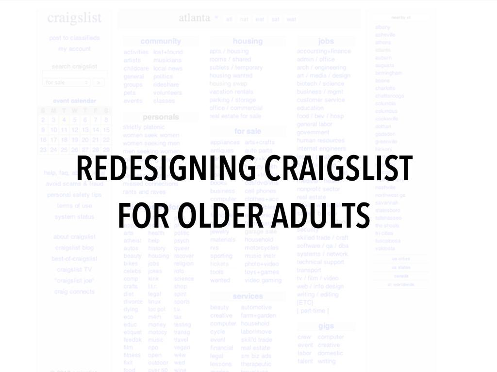 REDESIGNING CRAIGSLIST FOR OLDER ADULTS