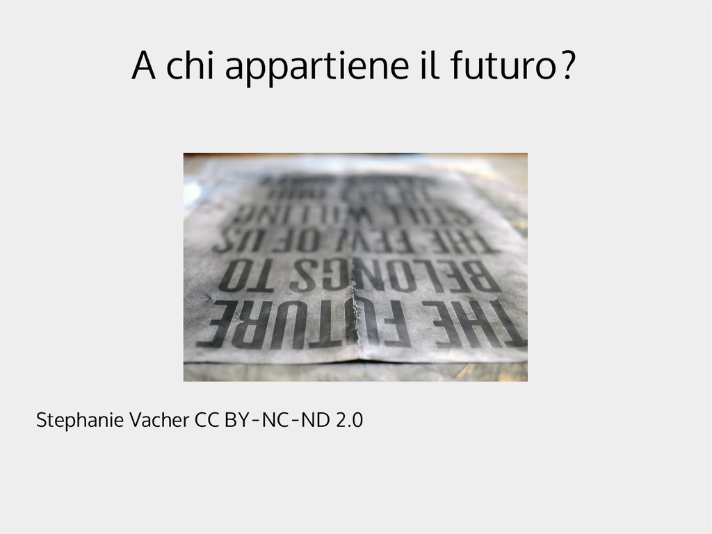 A chi appartiene il futuro? Stephanie Vacher CC...