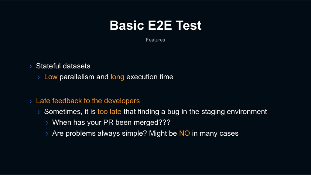 Basic E2E Test Features › Late feedback to the ...
